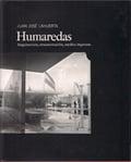 Humaredas. Arquitectura, ornamentación, medios impresos