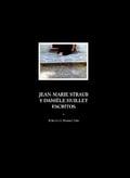 Jean-Marie Straub y Daniele Huillet escritos - Asín, Manuel (ed)