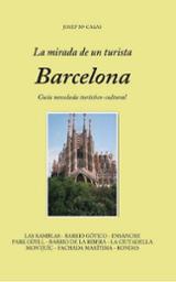 La mirada de un turista. Barcelona