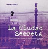 La ciudad secreta. Sonidos experimentales en la Barcelona pre-olí