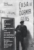 La huelga de alquileres y el comité de defensa económica - Aisa Pàmpols, Manel