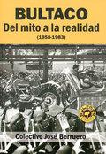 Bultaco. Del mito a la realidad (1958-1983) - AAVV
