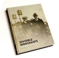 Invisible Immigrants. Spaniards in the US (1868-1945)