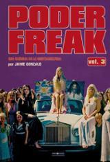Poder Freak vol 3. Una crónica de la contracultura