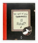 De què té por el ratolí