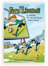 Els futbolíssims 4. El misteri de l´Ull de Falcó
