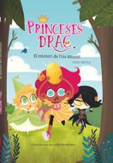 Princeses drac,. El misteri de l´ou daurat