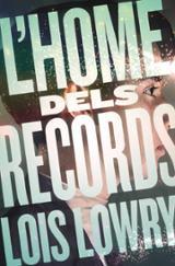 L´home dels records - Lowry, Lois