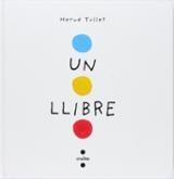 Un llibre - Tullet, Hervé