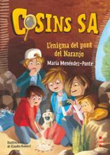 Cosins s.a. 2 L´enigma del pont del Naranjo - Menéndez- Ponte, María