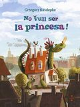 No vull ser la princesa! - Kasdepke, Grzegorz