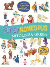 Superadhesius mitologia grega - AAVV