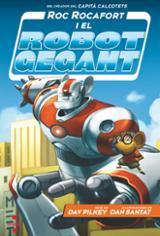 Roc Rocafort i el robot gegant