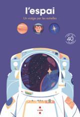 L´espai. Un viatge per les estrelles - Goyan, Tom