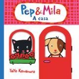 Pep & Mila.  A casa
