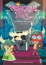 Princeses Drac. La corona del corb