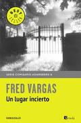 Un lugar incierto - Vargas, Fred