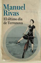 El último día de Terranova - Rivas, Manuel