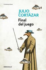 Final del juego - Cortázar, Julio