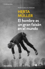 El hombre es un gran faisán en el mundo - Müller, Herta