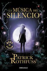 La música del silencio - Rothfuss, Patrick
