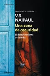 Una zona de oscuridad - Naipaul, V. S.