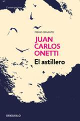 El astillero - Onetti, Juan Carlos