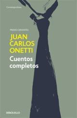 Cuentos completos - Onetti, Juan Carlos