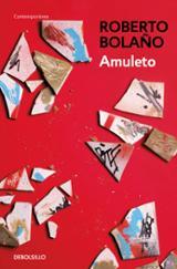 Amuleto - Bolaño, Roberto