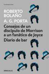Consejos de un discípulo de Morrison a un fanático de Joyce - Bolaño, Roberto