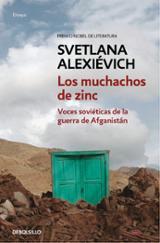 Los muchachos de zinc: Voces soviéticas de la guerra de Afganistá - Alexievich, Svetlana