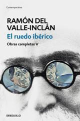 El ruedo ibérico - Valle-Inclán, Ramón Del