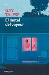 El motel del voyeur - Talese, Gay