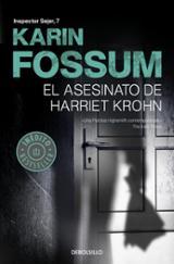El asesinato de Harriet Krohn - Fossum, Karin