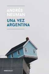Una vez Argentina - Neuman, Andrés