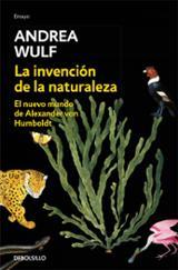 La invención de la naturaleza - Wulf, Andrea