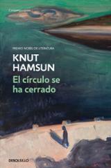 El círculo se ha cerrado - Hamsun, Knut
