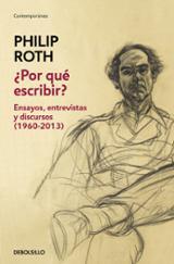 ¿Por qué escribir? - Roth, Philip