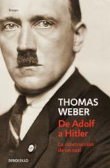 De Adolf a Hitler - Weber, Thomas