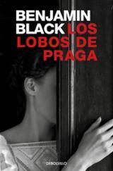 Los lobos de Praga - Black, Benjamin