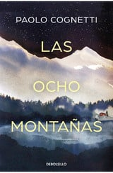 Las ocho montañas - Cognetti, Paolo