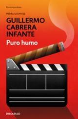 Puro humo - Cabrera Infante, Guillermo