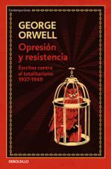 Opresión y resistencia - Orwell, George