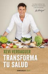 Transforma tu salud - Verdaguer, Xevi