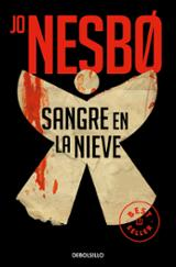 Sangre en la nieve - Nesbo, Jo