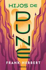 Hijos de Dune. Las Crónicas de Dune 3