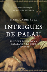 Intrigues de palau (Premi Nèstor Luján de novel·la històrica)