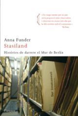 Stasiland. Històries de darrere el Mur de Berlín