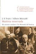 Matèria reservada. Els artistes catalans i les Biennals de Venèci