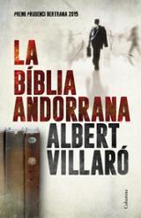 La Bíblia Andorrana (Premi Prudenci Bertrana 2015)